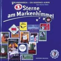Sterne am Markenhimmel - Reklamemarken - Ein modernes Album.