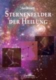 Sternenfelder der Heilung.