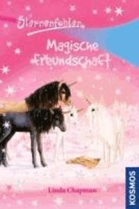 Sternenfohlen 03. Magische Freundschaft.