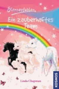 Sternenfohlen 09: Ein zauberhaftes Team.