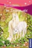 Sternenfohlen 13: Im Zauberwald.