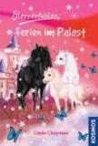 Sternenfohlen 19. Ferien im Palast.
