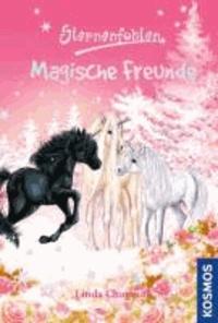 Sternenfohlen Magische Freunde - Doppelband: Magische Freundschaft, Saphiras großer Tag.