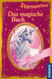 Sternenschweif: Das magische Buch - Sonderband - Öffne die Seiten und finde den Schatz der Einhörner.