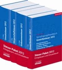 Steuer-Paket 2012: Ertragsteuern und Umsatzsteuer - Veranlagungshandbücher: Einkommen-, Körperschaft-, Umsatz- und Gewerbesteuer 2012. Ausgabe 2013. Stand: März 2013.