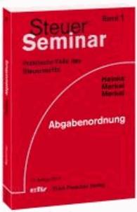 Steuer-Seminar Abgabenordnung - Praktische Fälle des Steuerrechts.