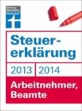 Steuererklärung 2013/2014 - Arbeitnehmer, Beamte.