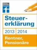 Steuererklärung 2013/2014 - Rentner, Pensionäre.