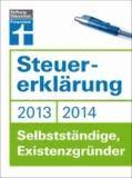 Steuererklärung 2013/2014 - Selbstständige, Existenzgründer.