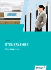 Steuerlehre Veranlagung 2013. Schülerbuch.