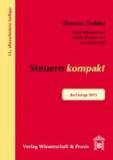 Steuern kompakt - Rechtslage 2013.