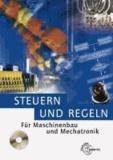 Steuern und Regeln - Für Maschinenbau und Mechatronik.