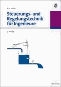 Steuerungs- und Regelungstechnik für Ingenieure.