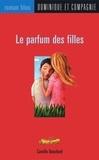 Steve Adams et Camille Bouchard - Le parfum des filles.