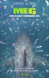 Steve Alten - Meg en eaux troubles.