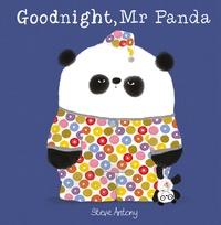 Steve Antony - Mr Panda  : Good Night, Mr. Panda.