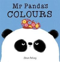 Steve Antony - Mr Panda  : Mr Panda's Colours.