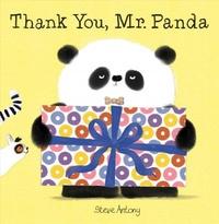 Steve Antony - Mr Panda  : Thank You, Mr. Panda.