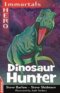 Steve Barlow et Steve Skidmore - Dinosaur Hunter.