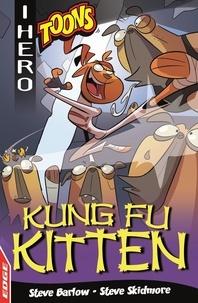 Steve Barlow et Steve Skidmore - Kung Fu Kitten.