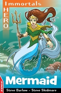 Steve Barlow et Steve Skidmore - Mermaid.