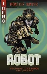 Steve Barlow et Steve Skidmore - Robot.