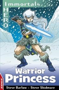 Steve Barlow et Steve Skidmore - Warrior Princess.