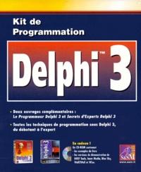 KIT DE PROGRAMMATION DELPHI 3 COFFRET 2 VOLUMES : VOLUME 1, DELPHI 3.VOLUME 2, APPRENEZ DELPHI 3 EN 14 JOURS. Avec CD-ROM - Steve Batson   Showmesound.org