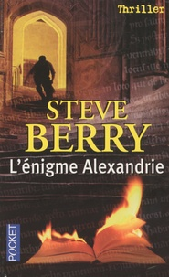 Steve Berry - L'énigme Alexandrie.