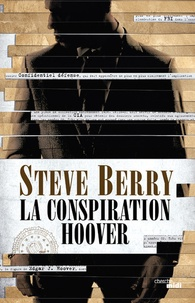 Steve Berry - La conspiration Hoover.