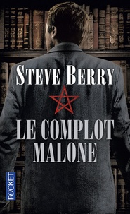 Steve Berry - Le complot Malone.