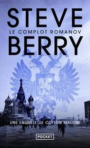 C'est un livre à télécharger Le complot Romanov par Steve Berry