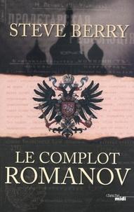 Steve Berry - Le Complot Romanov.