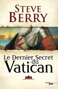 Steve Berry - Le dernier secret du Vatican.