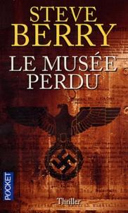 Steve Berry - Le musée perdu.