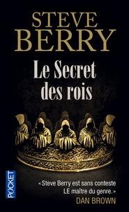 Steve Berry - Le secret des rois.