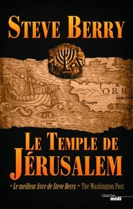 Steve Berry - Le Temple de Jérusalem.