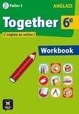 Steve Bilsborough et Katherine Bilsborough - Anglais 6e Together - Workbook.
