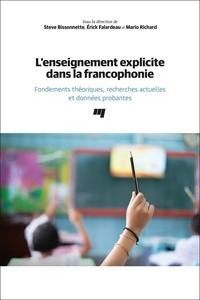Steve Bissonnette et Erick Falardeau - L' enseignement explicite dans la francophonie - Fondements théoriques, recherches actuelles et données probantes.