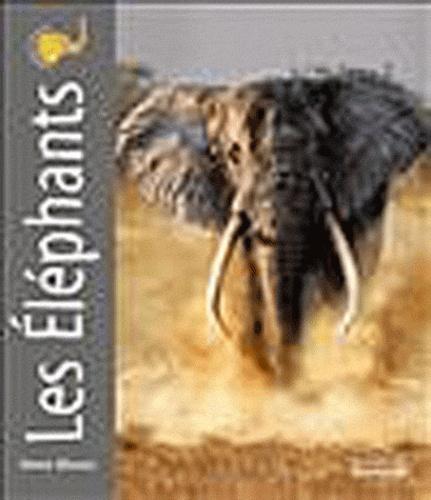 Steve Bloom et David Henry Wilson - Les éléphants.