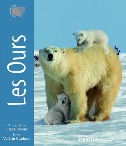 Steve Bloom et Valérie Guidoux - Les Ours.