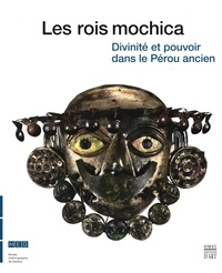 Steve Bourget - Les rois mochica - Divinité et pouvoir dans le Pérou ancien, Exposition présentée au Musée d'ethnographie de Genève du 31 octobre 2014 au 3 mai 2015.