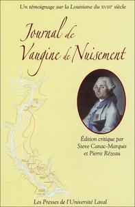 Steve Canac-Marquis et Pierre Rézeau - Journal de Vaugine de Nuisement - (ca 1765) Un témoignage sur la Louisiane du XVIIIe siècle.
