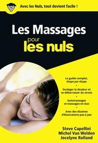 Steve Capellini et Michel Van Welden - Les Massages pour les nuls.