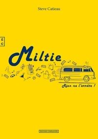 Steve Catieau - Miltie.