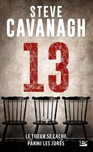 Steve Cavanagh - Une aventure d'Eddie Flynn Tome 3 : 13.