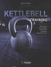 Steve Cotter - Kettlebell training.