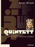 Steve Cuzor et Frank Giroud - Quintett Tome 3 : L'histoire d'Elias Cohen.