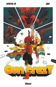Steve D et  Jef - Gun Crazy Tome 1 : .