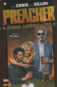 Steve Dillon et Garth Ennis - Preacher Tome 3 : Fiers Américains.